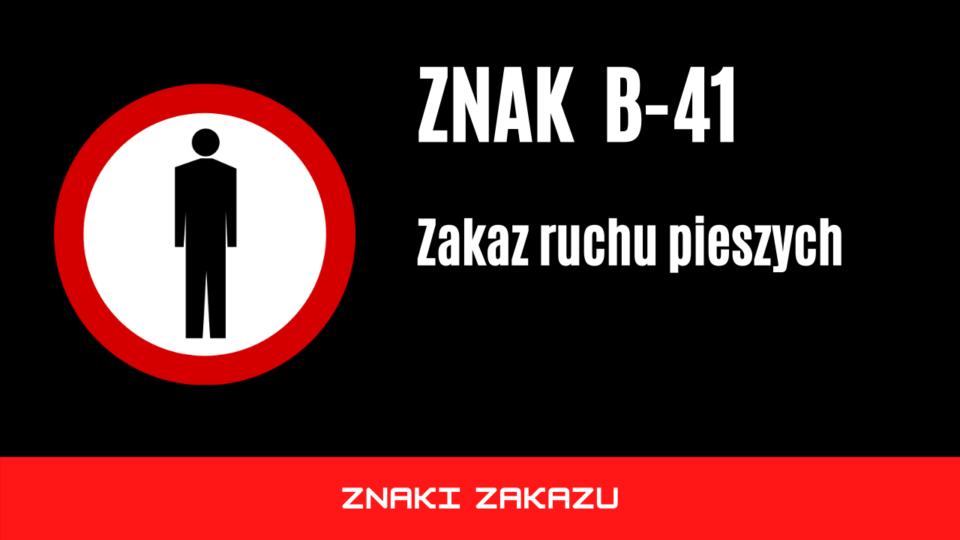 znak drogowy b41